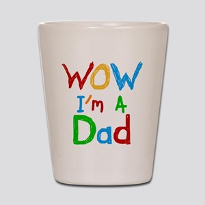 WOW I'm a Dad Shot Glass