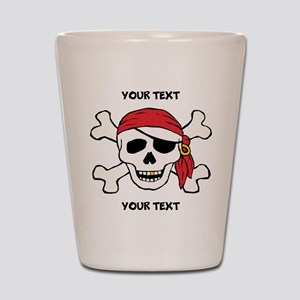 PERSONALIZE Funny Pirate Shot Glass