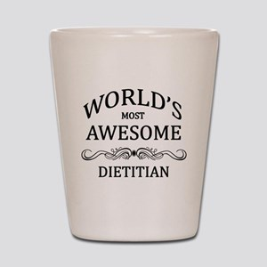 World's Most Awesome Dietitian Shot Glass
