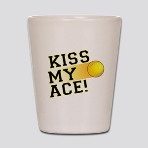 KissMyAce(tennis) copy Shot Glass