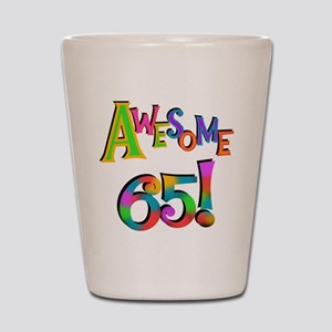 Awesome 65 Birthday Shot Glass