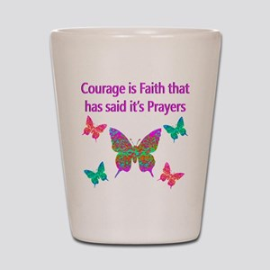 CHOOSE COURAGE Shot Glass