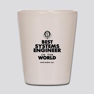 Best 2 Systems Engineer copy Shot Glass