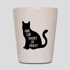 One Cat Short Of Crazy Shot Glass