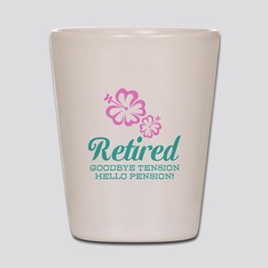 Funny retirement Shot Glass