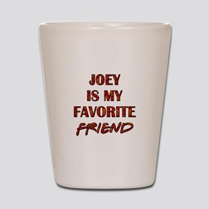 JOEY IS... Shot Glass