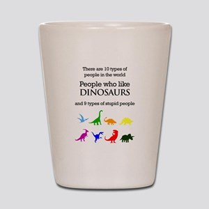 Ten Types Of People (Dinosaurs) Shot Glass