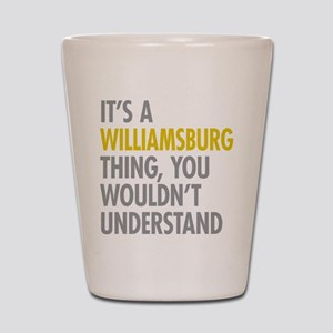 Williamsburg Thing Shot Glass