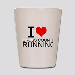 I Love Cross Country Running Shot Glass