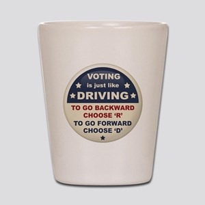Voting Like Driving Shot Glass