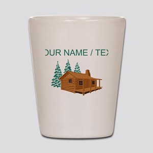 Custom Cabin In The Woods Shot Glass