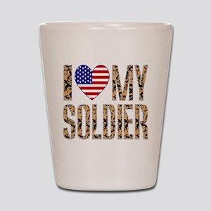 I Love My Soldier Shot Glass