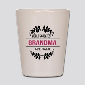World's Greatest Grandma Custom Name Shot Glass