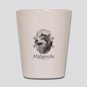 Life's Better Malamute Shot Glass