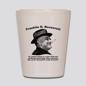 FDR: Conservatives Shot Glass