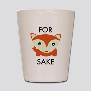 For Fox Sake Shot Glass