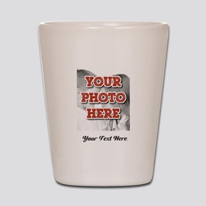 CUSTOM 8x10 Photo and Text Shot Glass