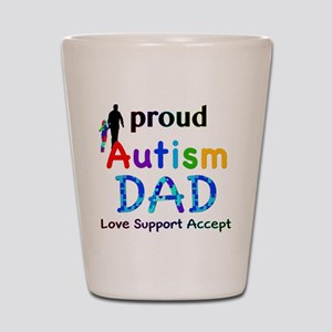 Proud Autism Dad Shot Glass