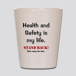 Health and Safety Funny Health Warning Shot Glass