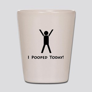 Ipoopedtoday Shot Glass