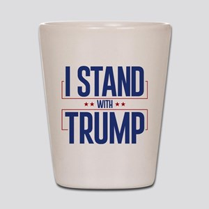I Stand With Trump Shot Glass