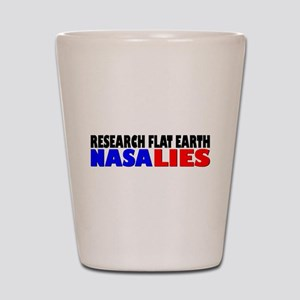 Research Flat Earth NASA LIES Shot Glass