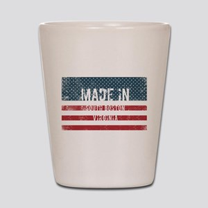 Made in South Boston, Virginia Shot Glass