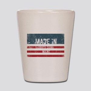 Made in South China, Maine Shot Glass