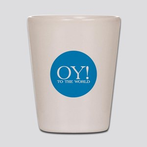 Oy! to the World Products Shot Glass