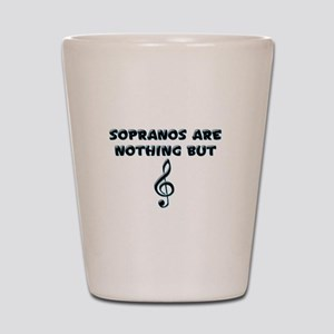 Sopranos are Treble Shot Glass