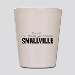 Shhh... I'm Binge Watching Smallville Shot Glass