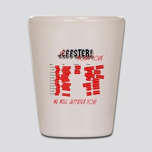 Jeffster World Tour Shot Glass