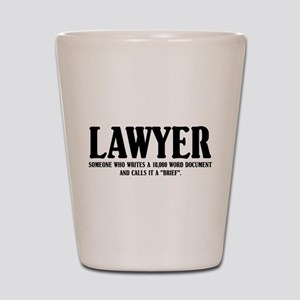 Funny Lawyer Shot Glass