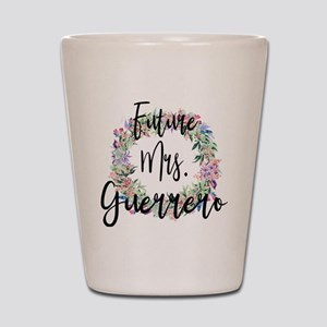Future Mrs. Guerrero Engaged Bridal Shot Glass