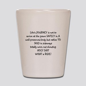 Life's journey Shot Glass