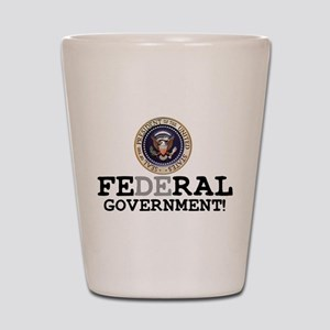 FERAL GOVERNMENT Shot Glass