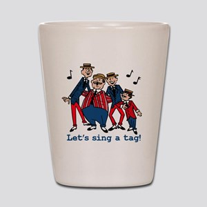 Sing a Tag Shot Glass