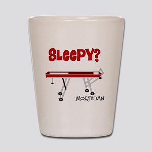 Sleepy mortician Shot Glass