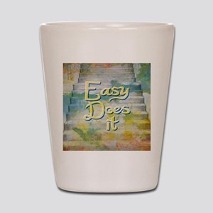 Easy Does It - Take It Easy Shot Glass