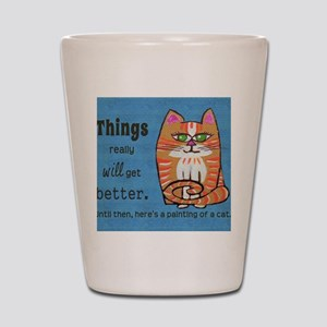 Heres A Cat Shot Glass