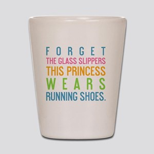 card Forget the glass slippers Shot Glass