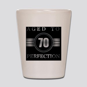 70th Birthday Aged To Perfection Shot Glass