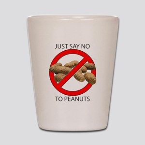 Just Say No to Peanuts Shot Glass
