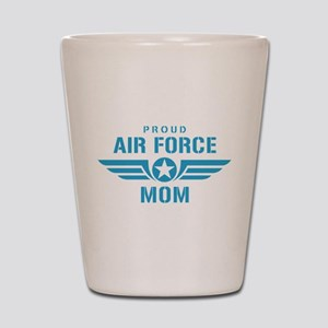 Proud Air Force Mom W Shot Glass
