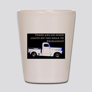 No Speed Limits Shot Glass