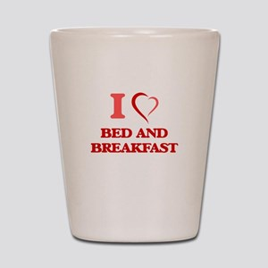I Love Bed And Breakfast Shot Glass