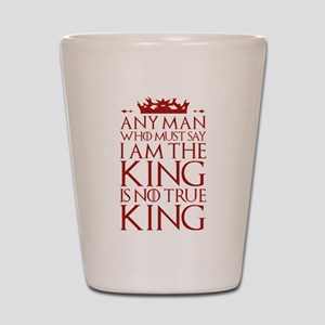 I Am The King Shot Glass