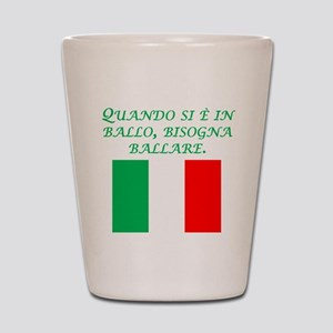Italian Proverb Penny Pound Shot Glass