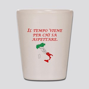 Italian Proverb Patience Shot Glass