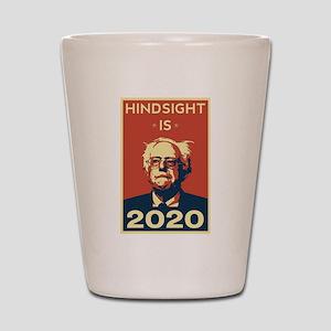 Bernie Sanders Hindsight is 2020 Shot Glass